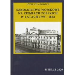 Szkolnictwo wojskowe na ziemiach polskich1795-1832