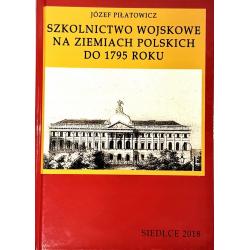 Szkolnictwo wojskowe na ziemiach polskich do 1795r
